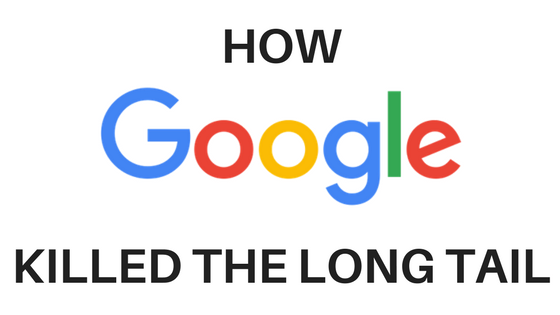 How Google Killed the Long Tail Searches