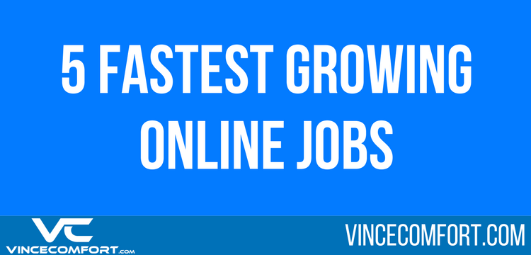 5 Fastest Growing Online Jobs to Lookout for in 2020 & Beyond