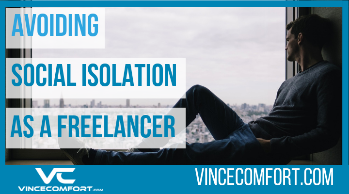 5 Tips to Avoid Social Isolation as a Freelancer