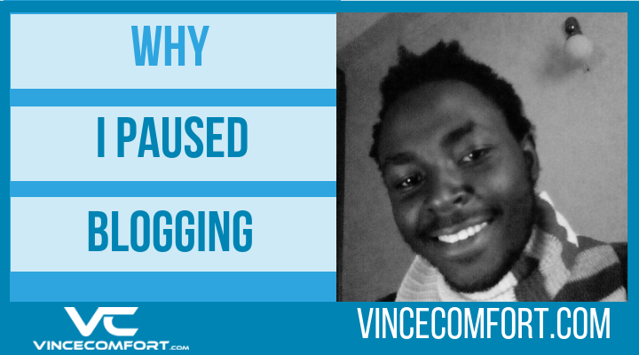 Why I Paused Blogging
