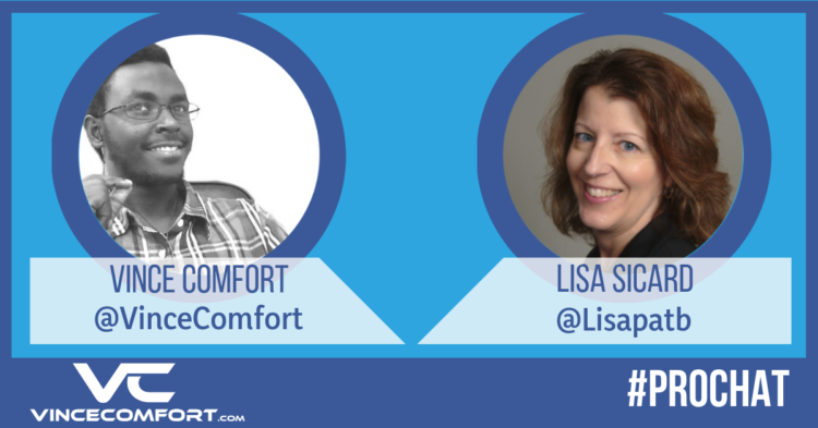 ProChat With Vince Comfort & Lisa Sicard