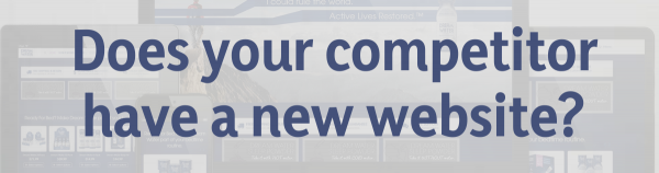 Does your competitor have a new website