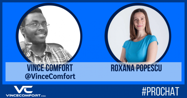 ProChat with Vince Comfort & Roxana Popescu