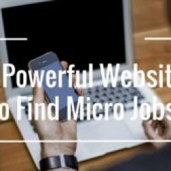 10 Powerful Webites for Finding Micro Jobs
