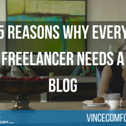 5 Reasons Why Every Freelancer Needs a Blog