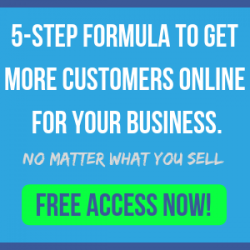 5-Step Formula to get more customers online for your business