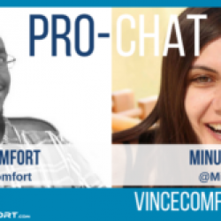 ProChat With Vince Comfort & Minuca Elena