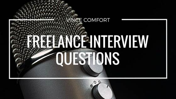 9 FREELANCE INTERVIEW QUESTIONS