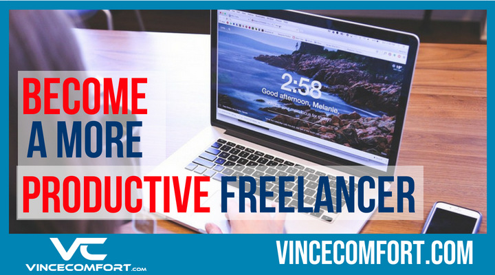 5 Little Known Ways to Become a More Productive Freelancer