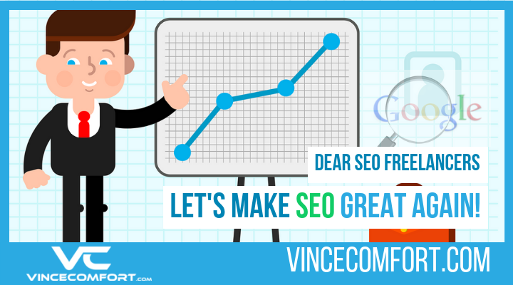 Dear SEO Freelancers Lets Make SEO Rock Again