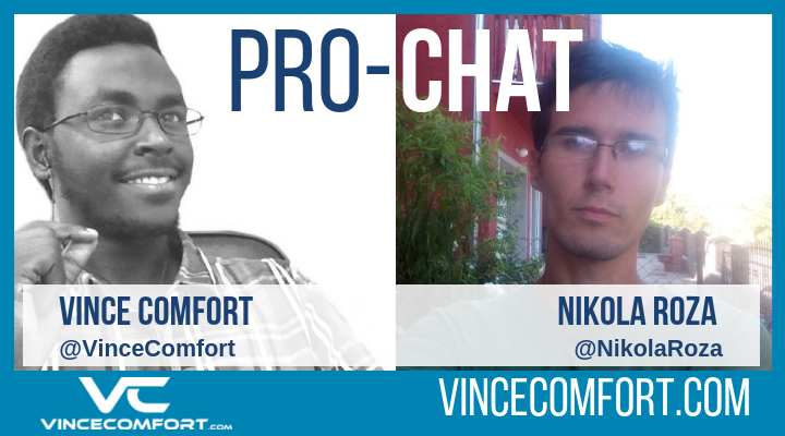 ProChat with Vince Comfort and Nikola Roza